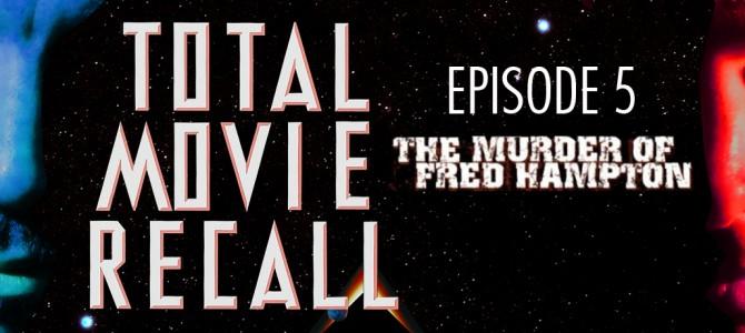 TMR 005 – The Murder of Fred Hampton