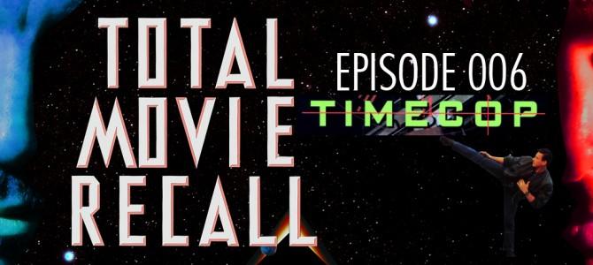 TMR 006 – Timecop