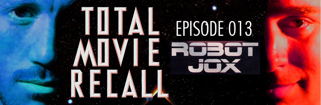 Total Movie Recall Steve Albertson Ryan Mixson podcast movie nostalgia film cinema Stuart Gordon Robot Jox Gary Graham Achilles robots mech warrior