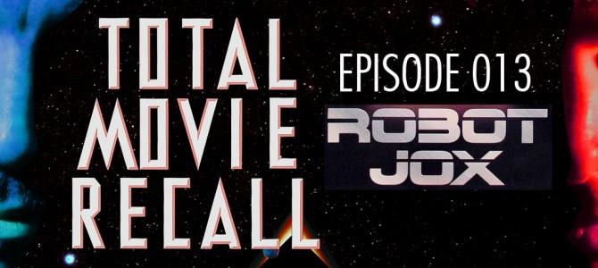 TMR 013 – Robot Jox
