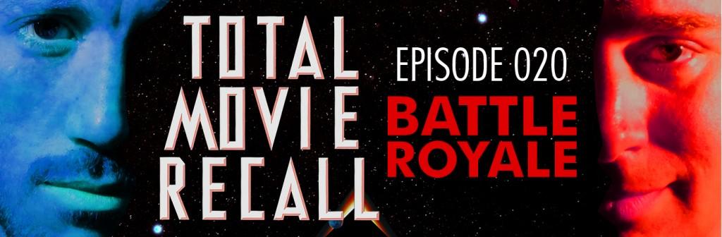 Total Movie Recall Steve Albertson Ryan Mixson podcast movie nostalgia film cinema Battle Royale (2000) d. Kinji Fukasaku Starring: Tatsuya Fujiwara Aki Maeda Takeshi Kitano Chiaki Kuriyama