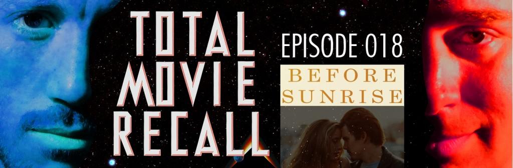 Total Movie Recall Steve Albertson Ryan Mixson podcast movie nostalgia film cinema Before Sunrise (1995) d. Richard Linklater Starring: Ethan Hawke Julie Delpy