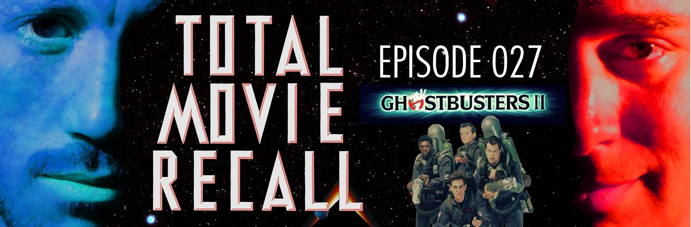 TMR 027 – Ghostbusters II