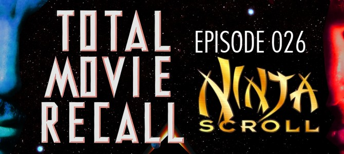 TMR 026 – Ninja Scroll